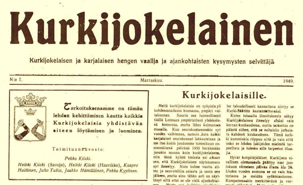 Ensimmäinen Kurkijokelainen ilmestyi marraskuussa 1949.